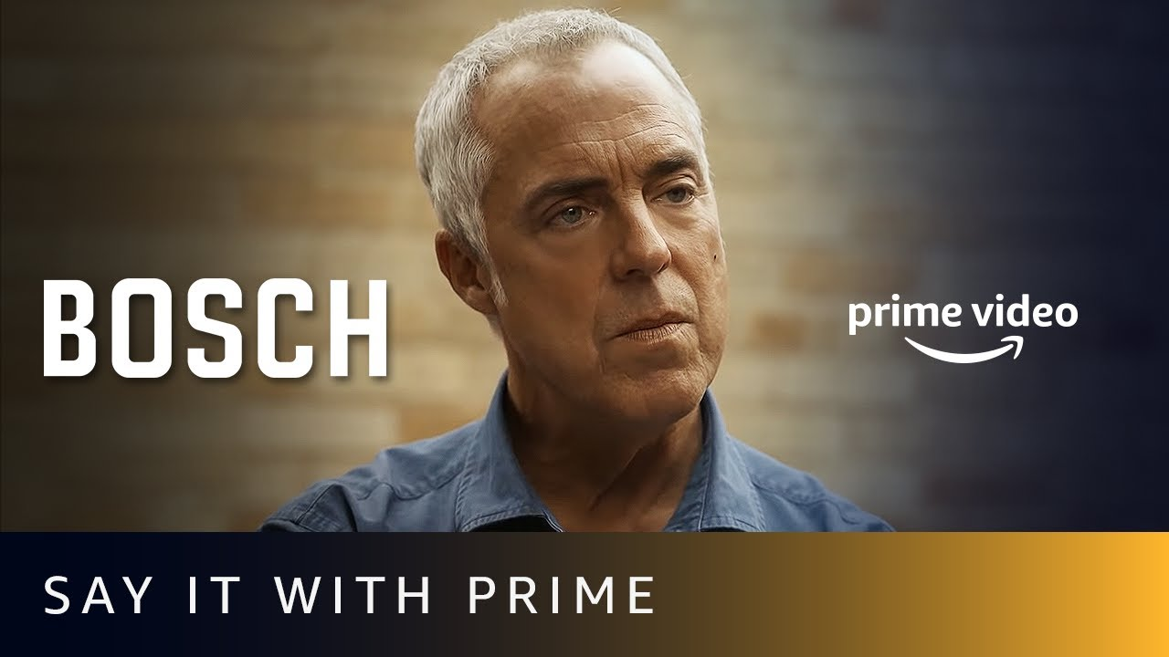 Download Say It With Prime - Bosch | Amazon Prime Video