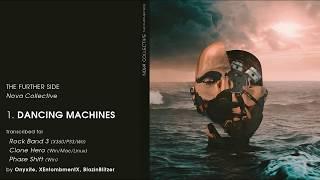 Dancing Machines (Nova Collective) Rock Band + Clone Hero Custom Song