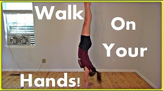 how to walk on your hands gymnastics tutorial