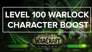World of Warcraft: Legion - Level 100 Warlock  Character Boost