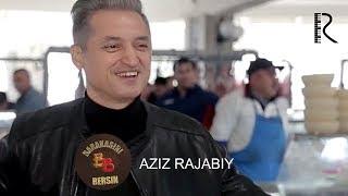 Barakasini bersin - Aziz Rajabiy | Баракасини берсин - Азиз Ражабий