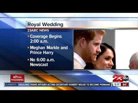 23 ABC will give you live coverage of the Royal Wedding