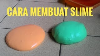 Membuat Slime Mudah Sekali