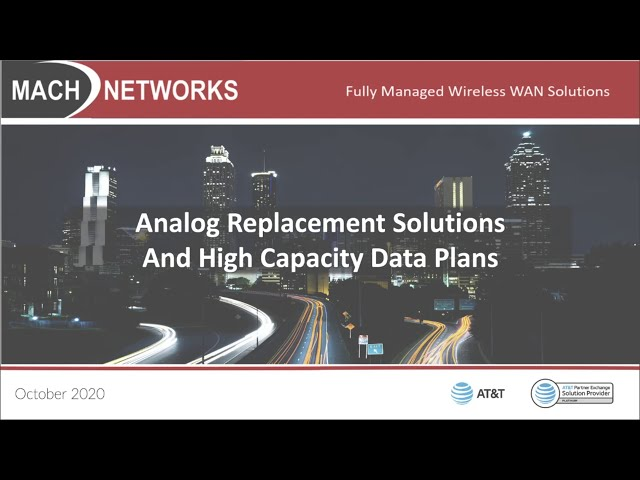 Mach Networks: The Phasing Out of Analog Service: Do You Have a Plan?