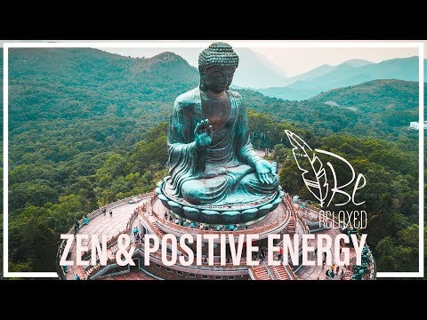 ZEN & Positive Energy - Look inside yourself