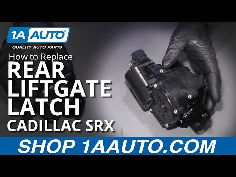 How to Replace Rear Liftgate Latch 04-16 Cadillac SRX