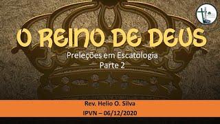 O Reino de Deus parte II
