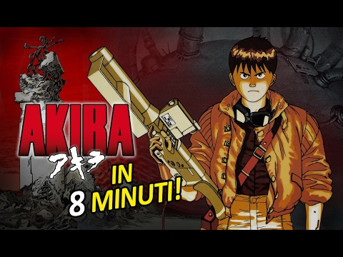 Akira in 8 minuti!