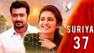 WOW : Priya Varrier and Sayyeshaa to Play Suriya's Love??!!
