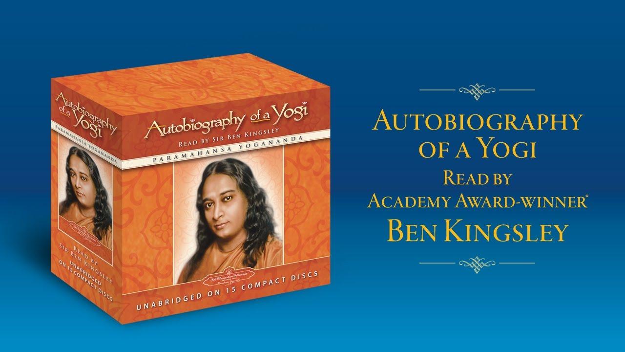 Download Autobiography of a Yogi Read by Academy Award-winner Sir Ben Kingsley