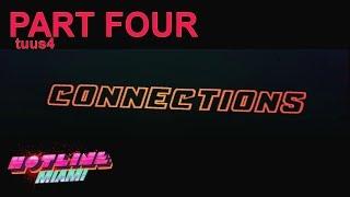 HOTLINE MIAMI Part Four - Connections