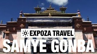 Samye Gonba (Tibet) Vacation Travel Video Guide