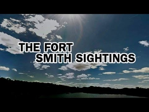 'The Fort Smith Sightings' | Paranormal Stories
