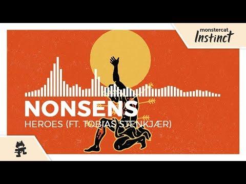 Nonsens - Heroes (feat. Tobias Stenkjær) [Monstercat Release]
