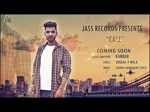 Case| (Full Song) | Karran| New Punjabi Songs 2018 | Latest Punjabi Songs 2018