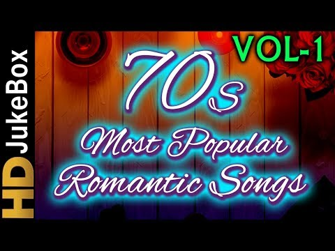 70's Most Popular Romantic Songs Vol 1  Bollywood Superhit Songs  Evergreen Hindi Songs Collection
