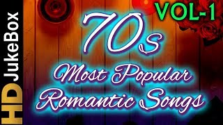 70's Most Popular Romantic Songs Vol 1 | Bollywood Superhit Songs | Evergreen Hindi Songs Collection