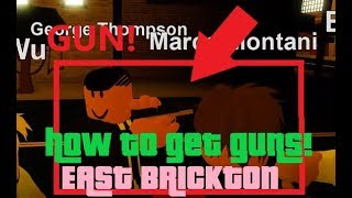 EAST BRICKTON GUNS - Comment obtenir des armes à East Brickton Roblox.
