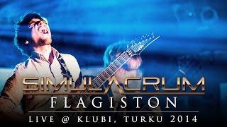 Simulacrum / Flagiston / Live 2014 (pro-shot)