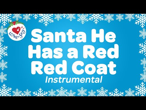 He Had a Red Red Coat Instrumental | Kids Christmas Songs ...