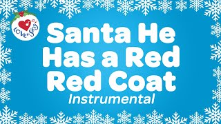 He Had a Red Red Coat Instrumental | Kids Christmas Songs | Children Love to Sing