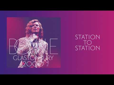 David Bowie - Station To Station, Live at Glastonbury 2000 (Official Audio)