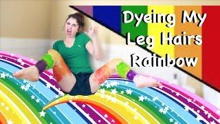 DIY DYEING MY LEG HAIRS RAINBOW *Secret Hidden Message Inside*