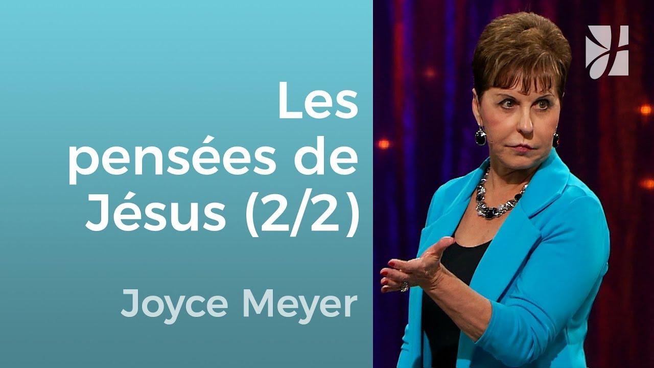 Qu'en penserait Jésus ? (2/2) - Joyce Meyer - Grandir avec Dieu