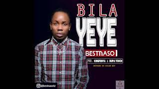 Best Naso - Bila Yeye (Official Music Audio)