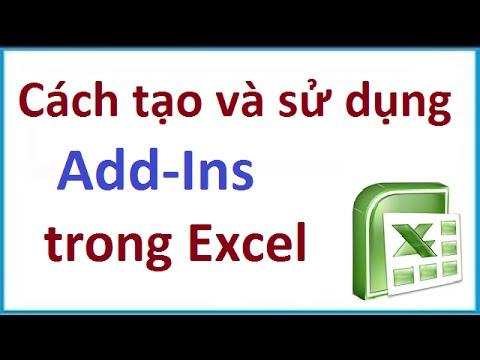 Cách tạo, nạp và sử dụng Add-Ins trong Excel