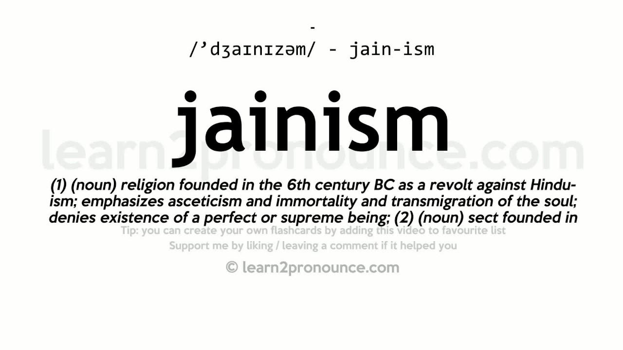 Beautiful Jainism Pronunciation And Definition