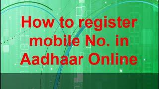 How to Register Mobile No. In Aadhaar Online in Just 2 Min [HD]
