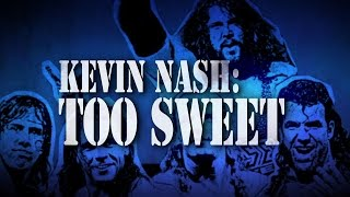 Kevin Nash: Too Sweet – Tonight on WWE Network