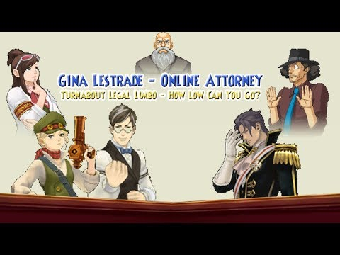 Gina Lestrade -  Online Attorney: Turnabout Legal Limbo  - How Low Can You Go?