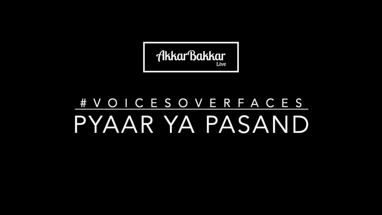 Pasand Ya Pyaar | An Anonymous Story | #VoicesOverFaces
