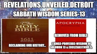 Sabbath WISDOM Series 13.  *1 Kings,  Proverbs & Wisdom Of Solomon 13, & Ecclesiasticus 5.