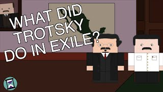 What did Leon Trotsky do in Exile? (Short Animated Documentary)