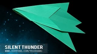 How to make a Paper Plane that Glides- Easy | Silent Thunder ( Tri Dang )
