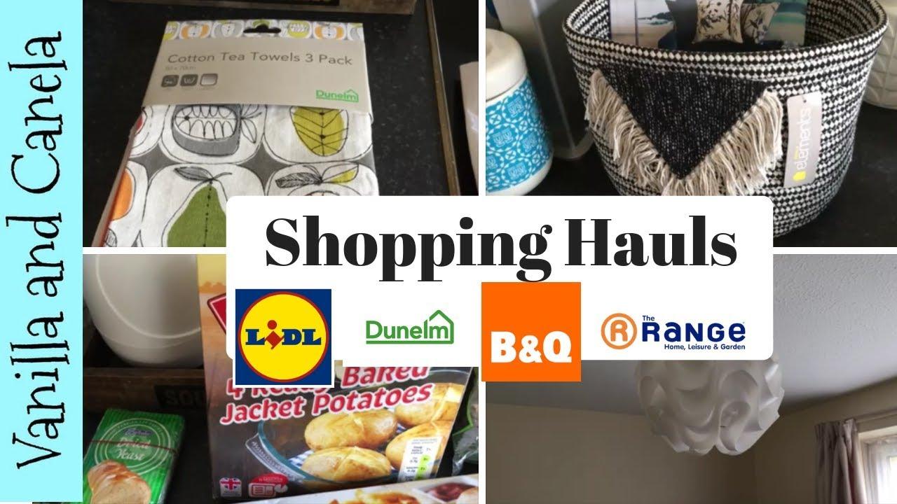 Shopping Hauls - The Range/Dunelm/B & Q/Lidl