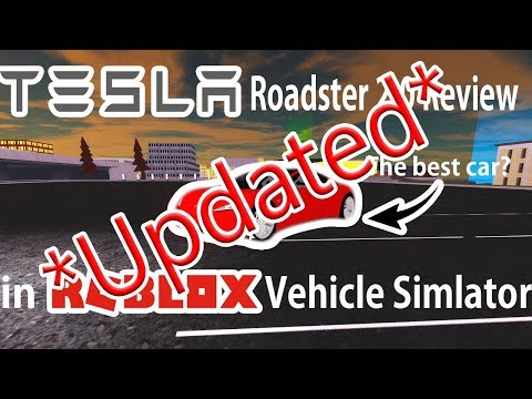 *UPDATED!* Tesla Roadster 2 0 review on Roblox Vehicle Simulator (Roblox in 4K)
