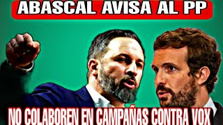SANTIAGO ABASCAL AVISA AL PP: NO COLABOREN EN CAMPAÑAS CONTRA VOX