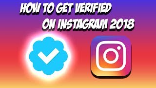 The REAL Way To Get VERIFIED On Instagram In 2018