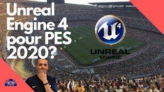 PES 2020 Rumeurs : Unreal Engine 4, nouveau moteur graphique de PES?