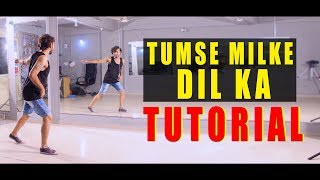 Tumse Milke Dil ka Dance Tutorial step by step | Vicky Patel Choreography | Easy Bollywood Hip Hop