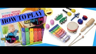 How to Play Kids Percussion Instruments | My First Musical Adventure Unboxing | May Baby Play