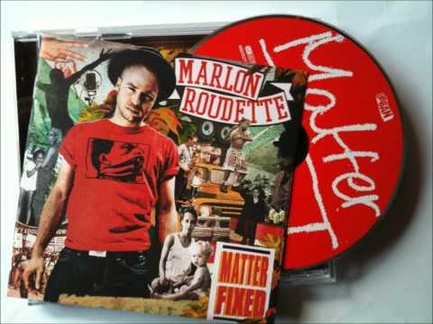 Marlon Roudette - True To Yourself HQ + Lyrics