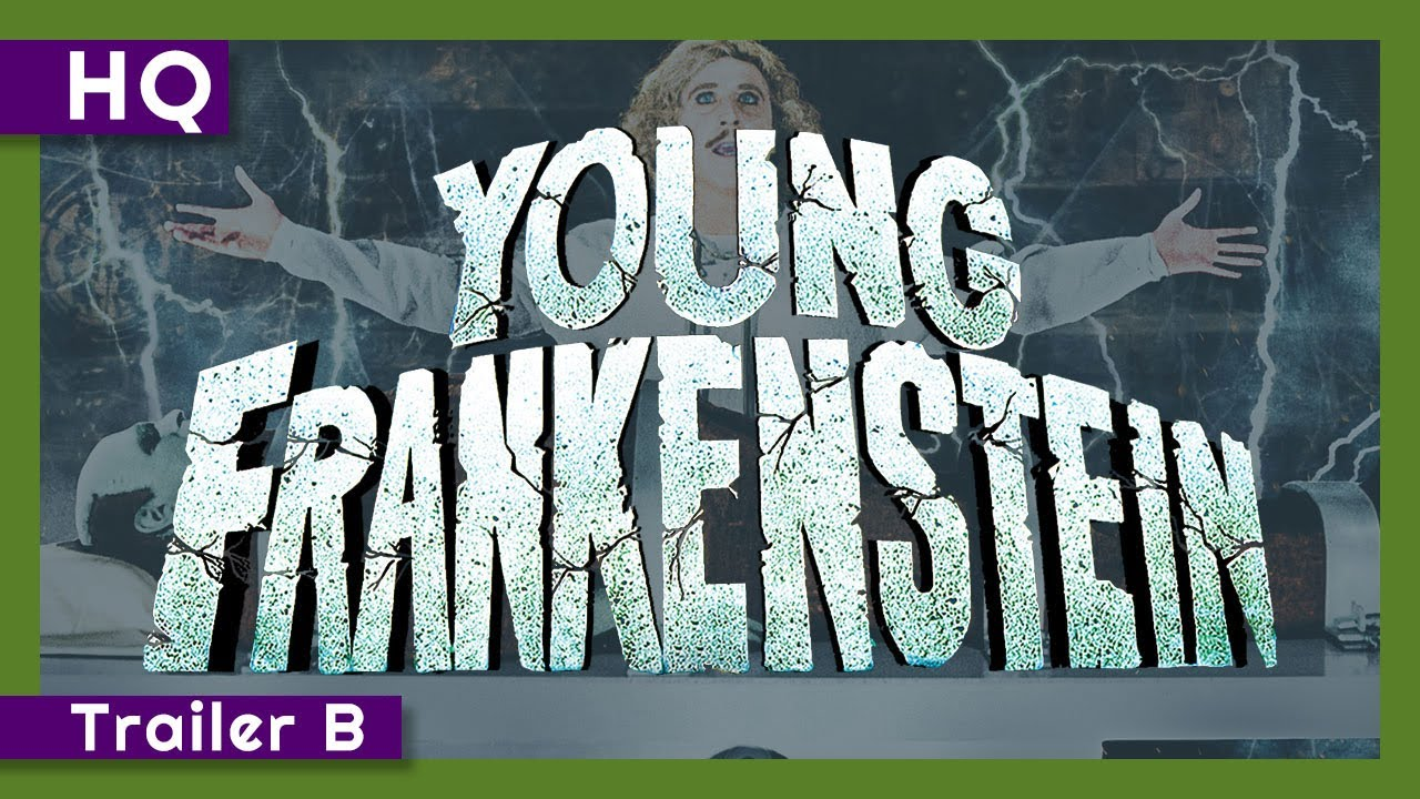 Young Frankenstein (1974) Trailer B