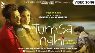Tumsa Nahi | Official Video | Ishaan Khan | Izabelle Leite | New Hindi Song 2021 | BLive Music