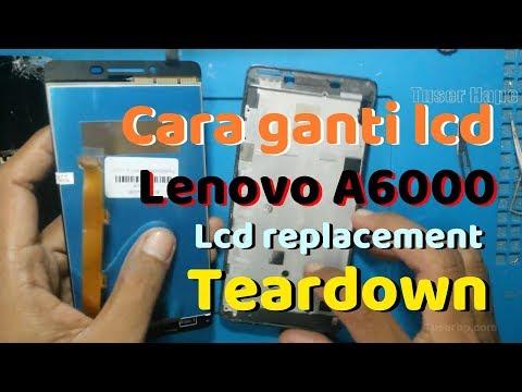 Cara Ganti Lcd Lenovo A6000