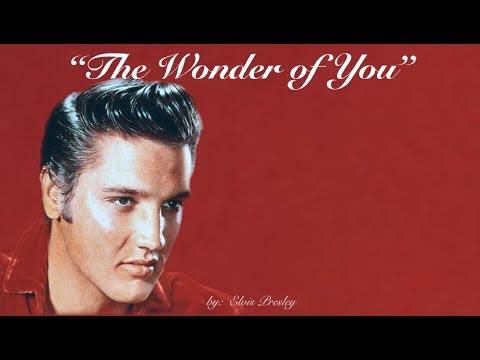 Elvis Presley ~ The Wonder of You (w/lyrics)